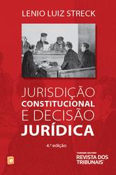 Jurisdição Constitucional e Decisão Jurídica - Ed. 2014