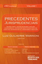 Precedentes jurisprudenciais: v. 1 - Ed. 2013