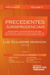 Precedentes Jurisprudenciais: Responsabilidade Civil - Ed. 2014