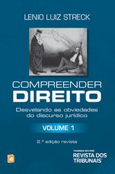 Compreender direito: desvelando as obviedades do discurso jurídico V. 1 - Ed. 2014