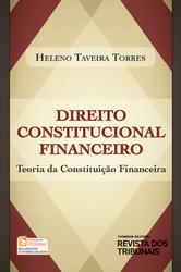 Direito Constitucional Financeiro: Teoria da Constituição Financeira Ed. 2014