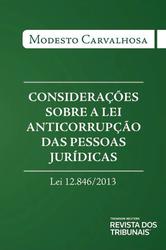 Considerações Sobre a Lei Anticorrupção das Pessoas Jurídicas - Ed. 2015