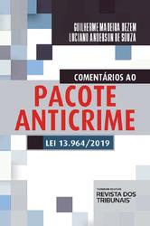 Comentários ao Pacote Anticrime - Ed. 2020