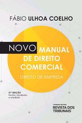 Novo Manual de Direito Comercial [Direito de Empresa] - Ed. 2020