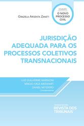 Jurisdição Adequada para os Processos Coletivos Transnacionais - Ed. 2020