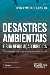 Desastres Ambientais e Sua Regulação Jurídica - Ed. 2020