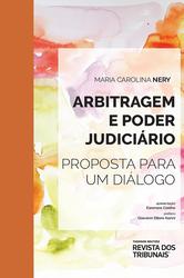 Arbitragem e Poder Judiciário - Ed. 2020