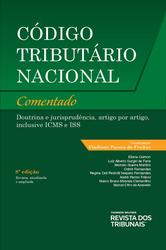 Código Tributário Nacional Comentado - Ed. 2020