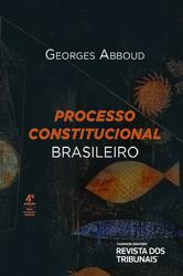 Processo Constitucional Brasileiro - Ed. 2020