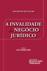 A Invalidade do Negócio Jurídico - Ed. 2020