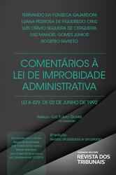 Comentários à Lei de Improbidade Administrativa - Ed. 2020