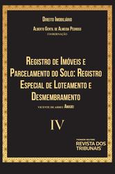 Registro de Imóveis e Parcelamento do Solo - Vol. IV - Ed. 2020