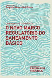 O Novo Marco Regulatório do Saneamento Básico - Ed. 2021