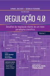 Regulação 4.0 - Vol. II - Ed. 2020