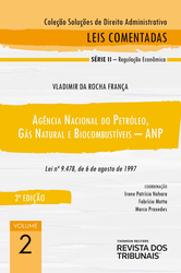 Agência Nacional do Petróleo, Gás Natural e Biocombustíveis – Anp: Lei Nº 9.478, de 6 de Agosto de 1997 - Ed. 2021