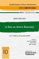 Lei Geral das Agências Reguladoras: Lei Nº 13.848, de Junho de 2019 - Vol. 10 - Ed. 2021