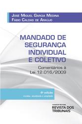 Mandado de Segurança Individual e Coletivo - Ed. 2021