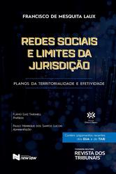 Redes Sociais e Limites da Jurisdição - Ed. 2021
