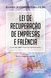 Lei de Recuperação de Empresas e Falência: Lei 11.101/2005: Comentada Artigo por Artigo - Edição 2018