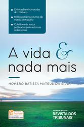 A Vida e Nada Mais - Ed. 2019
