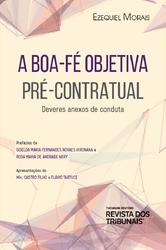 A Boa-Fé Objetiva Pré-Contratual - Ed. 2019
