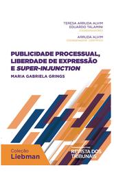 Publicidade Processual, Liberdade de Expressão e Super-Injunction - Ed. 2019