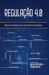 Regulação 4.0 - Ed. 2019