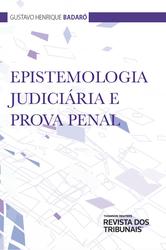 Epistemologia Judiciária e Prova Penal - Ed. 2019