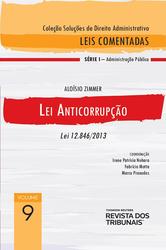 Lei Anticorrupção – Lei 12.846/2013 - Ed. 2020