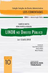 Lindb no Direito Público – Lei 13.655/2018 - Ed. 2020