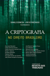 A Criptografia no Direito Brasileiro - Ed. 2020
