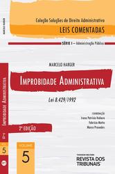 Improbidade Administrativa - Lei 8.429/1992 - Ed. 2020