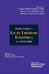 Comentários à Lei da Liberdade Econômica - Lei 13.874/2019
