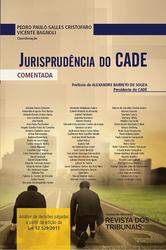 Jurisprudência do Cade Comentada - Ed. 2020
