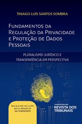 Fundamentos da Regulação da Privacidade e Proteção de Dados Pessoais - Ed. 2020