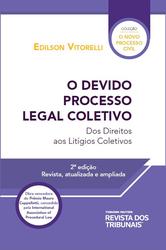 O Devido Processo Legal Coletivo - Ed.2020