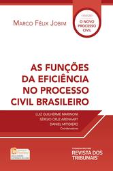 As Funções da Eficiência no Processo Civil Brasileiro - Ed. 2018