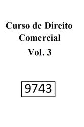 Curso de Direito Comercial – Volume 3 - Ed. 2019
