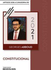 Direito Constitucional sob curadoria de Georges Abboud - Ed. 2021