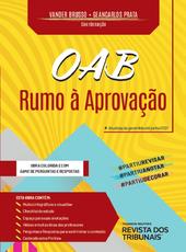 Oab: Rumo à Aprovação - Ed. 2021