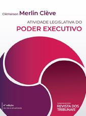 Atividade Legislativa do Poder Executivo - Ed. 2021