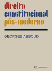 Direito Constitucional Pós-Moderno - Ed. 2021