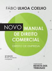 Novo Manual de Direito Comercial - Ed. 2021