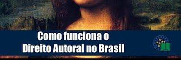 Como funciona o Direito Autoral no Brasil