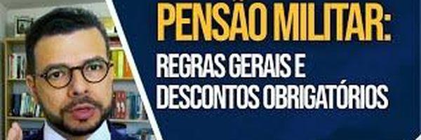 Pensão Militar: Regras Gerais e Descontos Obrigatórios
