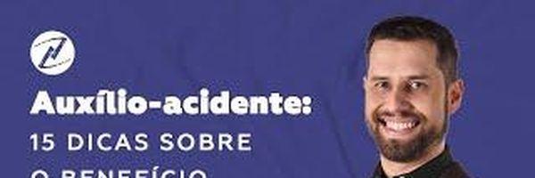 [VÍDEO] 15 dicas sobre o auxílio-acidente