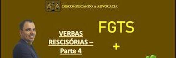 Como calcular o FGTS e a multa dos 40%?