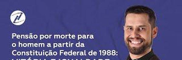 [VÍDEO] Pensão por morte para o homem a partir da Constituição Federal de 1988