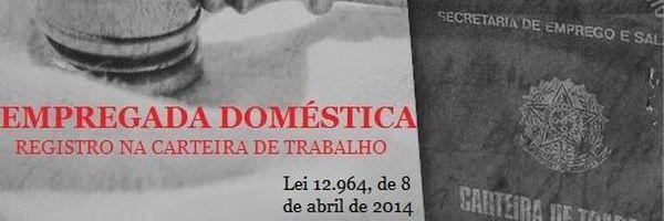 Registro na carteira de trabalho – empregado doméstico