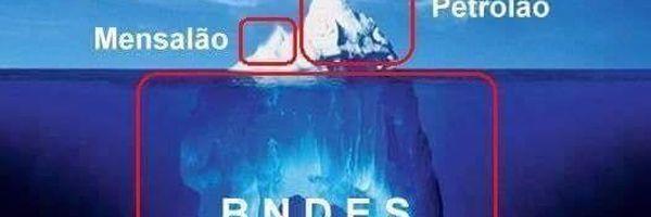 "BNDES patrocina ideologia partidária do Governo, enriquece protagonistas do sistema e empobrece o Brasil? ""Descortinando seu véu protetor!"""